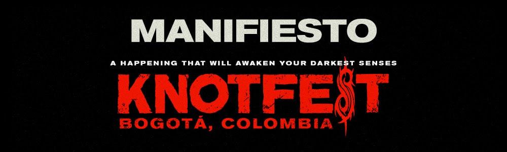 Knotfest Colombia Manifiesto del Metalero